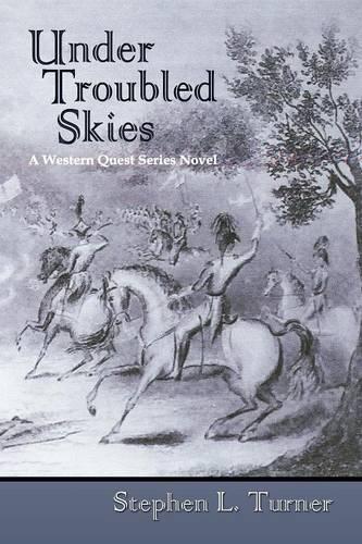 Under Troubled Skies - Western Quest (Paperback)