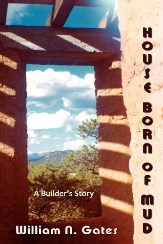 House Born of Mud (Paperback)