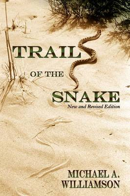 Trail of the Snake, Revised (Paperback)