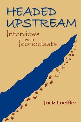 Headed Upstream - Southwest Heritage (Paperback)