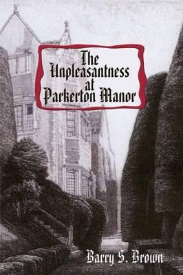 The Unpleasantness at Parkerton Manor - Mrs. Hudson of Baker Street (Paperback)