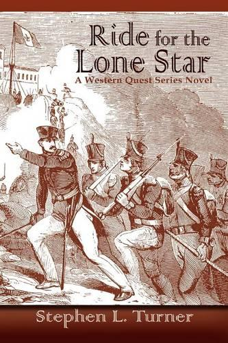 Ride for the Lone Star - Western Quest (Paperback)