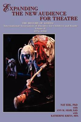 Expanding the New Audience for Theatre, Vol. II (Paperback)