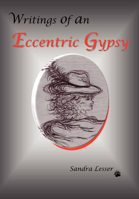 Writings of an Eccentric Gypsy (Paperback)