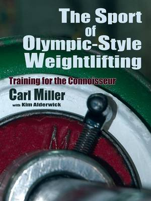 The Sport of Olympic-Style Weightlifting (Paperback)