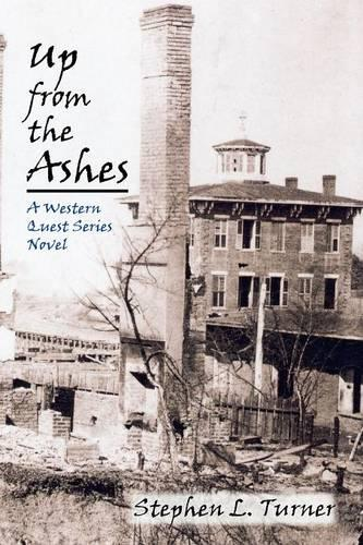 Up from the Ashes - Western Quest (Paperback)