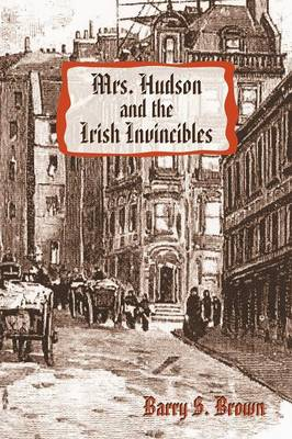 Mrs. Hudson and the Irish Invincibles (Paperback)