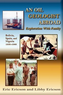An Oil Geologist Abroad (Paperback)