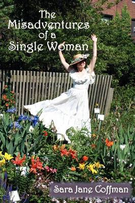 The Misadventures of a Single Woman (Paperback)