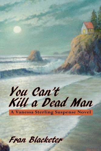 You Can't Kill a Dead Man (Paperback)