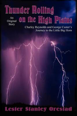 Thunder Rolling on the High Plains (Paperback)