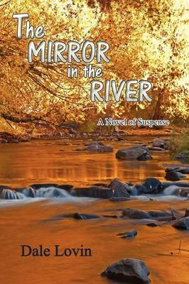 The Mirror in the River (Paperback)