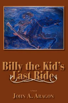 Billy the Kid's Last Ride (Paperback)