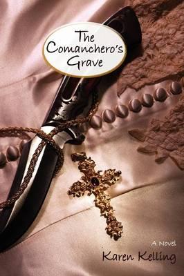 The Comancheros Grave, a Novel (Paperback)