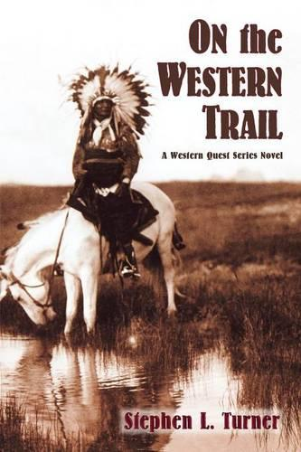 On the Western Trail - Western Quest (Paperback)