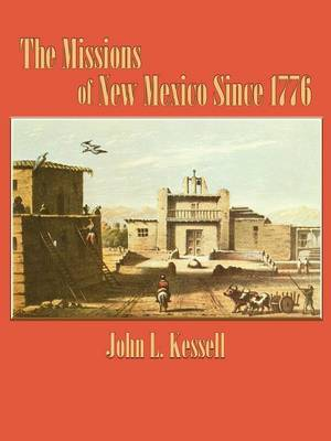 The Missions of New Mexico Since 1776 (Paperback)