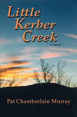 Little Kerber Creek (Paperback)