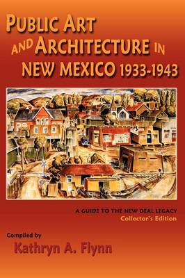 Public Art and Architecture in New Mexico, 1933-1943 (Hardback)