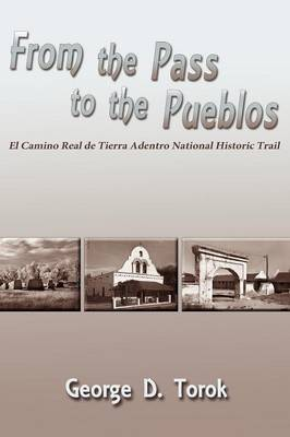 From the Pass to the Pueblos (Paperback)