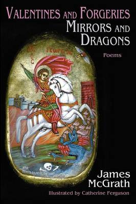 Valentines and Forgeries, Mirrors and Dragons (Paperback)