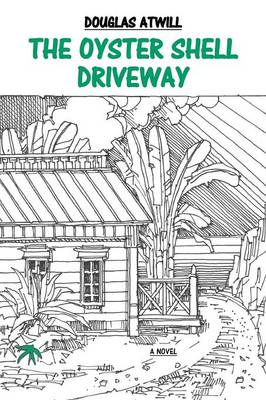 The Oyster Shell Driveway (Paperback)