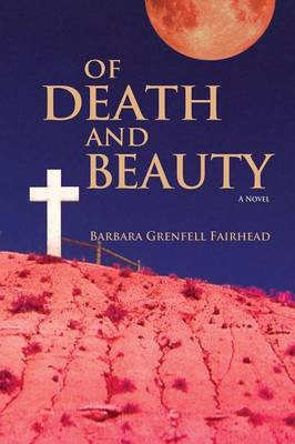 Of Death and Beauty (Paperback)