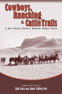 Cowboys, Ranching & Cattle Trails (Paperback)