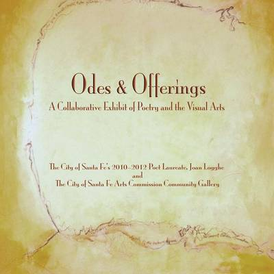Odes & Offerings (Paperback)