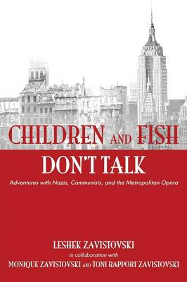 Children and Fish Don't Talk (Softcover) (Paperback)