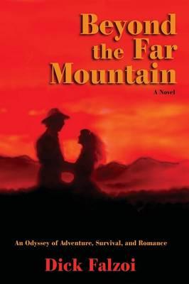 Beyond the Far Mountain (Paperback)