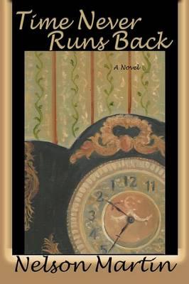 Time Never Runs Back (Paperback)