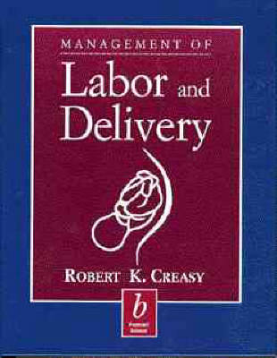 Management of Labor and Delivery (Hardback)