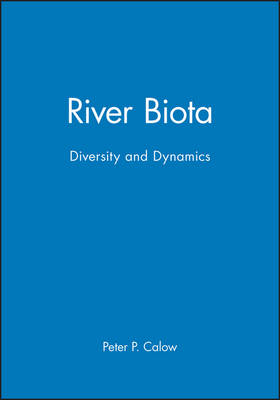 River Biota: Diversity and Dynamics (Paperback)