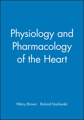 Physiology and Pharmacology of the Heart (Paperback)