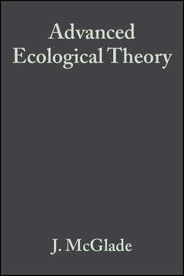 Advanced Ecological Theory: Principles and Applications (Paperback)