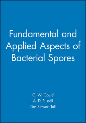 Fundamental and Applied Aspects of Bacterial Spores - Society for Applied Bacteriology (Hardback)