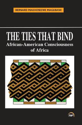 The Ties That Bind: African-American Consciousness of Africa (Paperback)