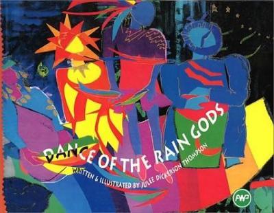Dance Of The Rain Gods (Paperback)