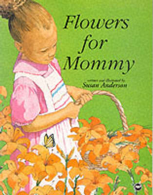 Flowers For Mommy (Paperback)