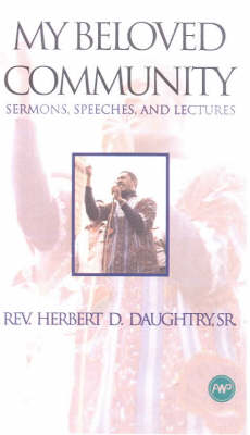 My Beloved Community: Sermons, Speeches, and Lectures (Paperback)