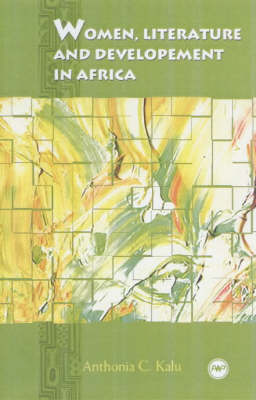 Women, Literature and Development in Africa (Paperback)
