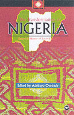 The Transformation Of Nigeria: Essays in Honor of Toyin Falola (Paperback)