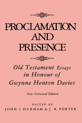 Proclamation and Prescence (Hardback)