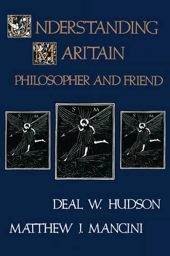 Understanding Maritain (Hardback)