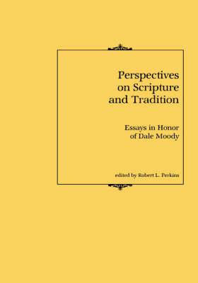 Perspectives/Scripture & Tradition (Hardback)