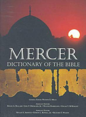 The Mercer Dictionary of the Bible (Paperback)