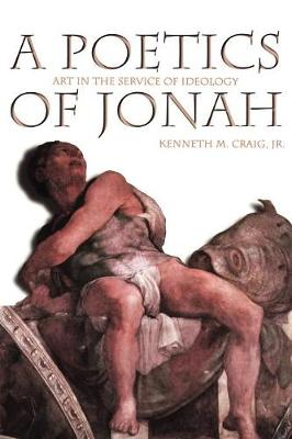 Poetics of Jonah: Art in the Service of Ideology (Paperback)