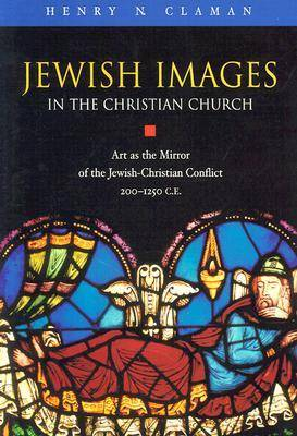 Jewish Images in the Christian Church (Hardback)