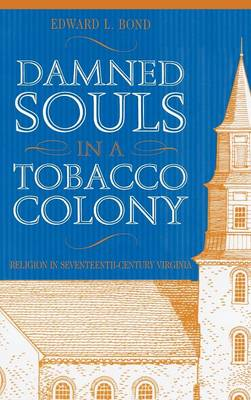 Damned Souls in A Tobacco Colony (Hardback)