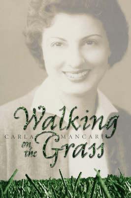 Walking on the Grass (Hardback)